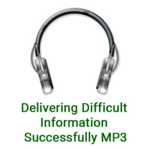 Delivering Difficult Information Successfully MP3