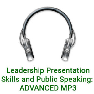 Leadership Presentation Skills and Public Speaking: ADVANCED MP3