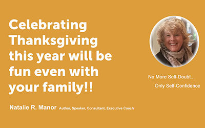 Celebrating Thanksgiving this year will be fun even with your family!!