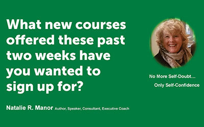 What new courses offered these past two weeks have you wanted to sign up for?