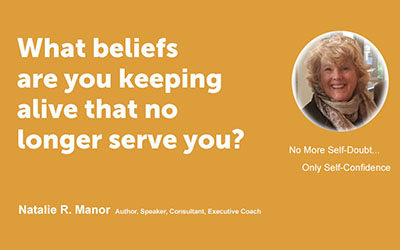 What beliefs are you keeping alive that no longer serve you?