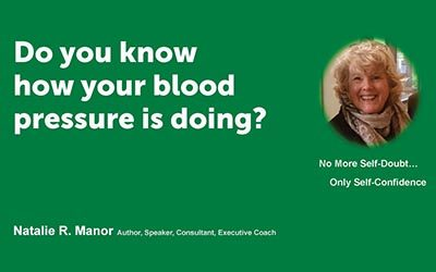 Do you know how your blood pressure is doing?