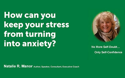 How can you keep your stress from turning into anxiety?