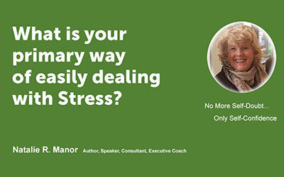 What is your primary way of easily dealing with Stress?