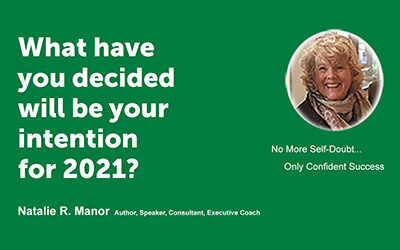 What have you decided will be your intention for 2021?