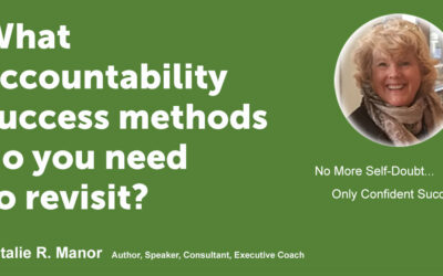 What accountability success methods do you need to revisit?