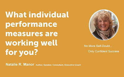 What individual performance measures are working well for you?