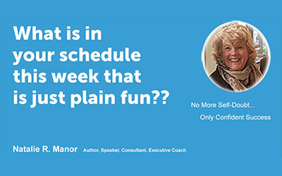 What is in your schedule this week that is just plain fun??