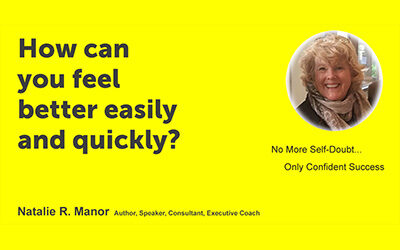 How can you feel better easily and quickly?