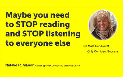 Maybe you need to STOP reading and STOP listening to everyone else