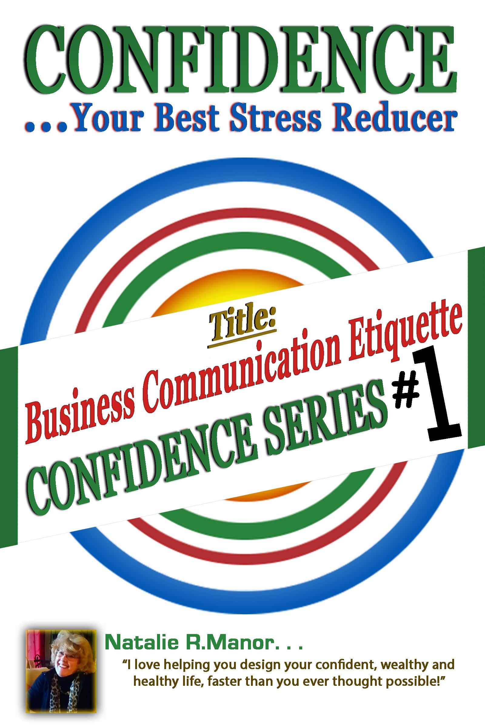 Confident Business Communication Etiquette #1